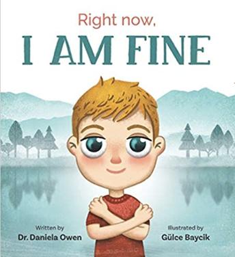 Right Now, I AM FINE, by Daniela Owen