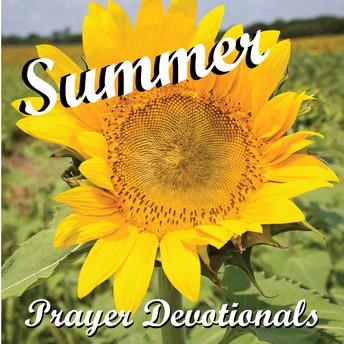 Summer Prayer Devotionals