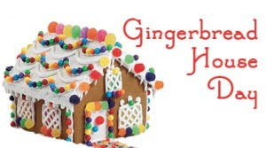 Gingerbread Day- Wednesday, December 11th
