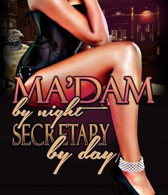 Madam By Night, Secretary By Day