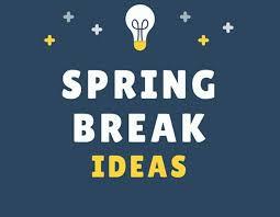 Community Ideas for This Spring Break