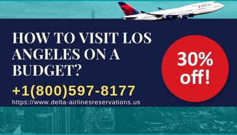 Delta Airlines Flights to Los Angeles +1(800)597-8177