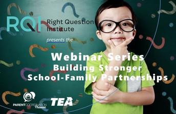 Webinar Series:  Building Stronger School-Family Partnerships