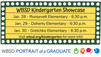 WBSD Kindergarten Showcase - Jan. 28-30