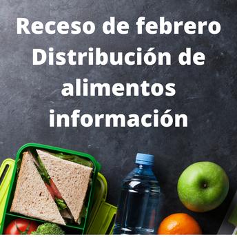 DISTRIBUCIÓN DE ALIMENTOS DURANTE LAS VACACIONES DE FEBRERO