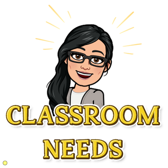 Classroom NEEDS/WISHES
