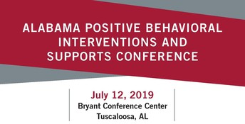 July 12: Alabama Positive Behavioral Interventions and Support Conference