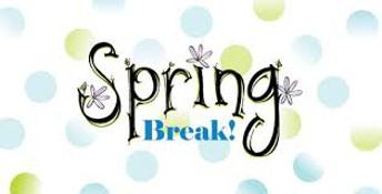 Spring Break: April 2-6, 2018