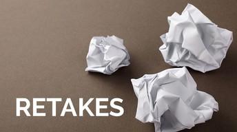 Retakes