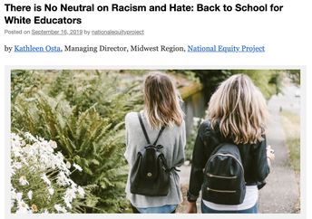 National Equity Project: There is No Neutral on Racism and Hate: Back to School for White Educators