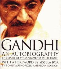 Gandhi: An Authobiography