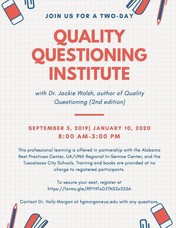 Quality Questioning Institute: September 3, 2019 and January 10, 2020