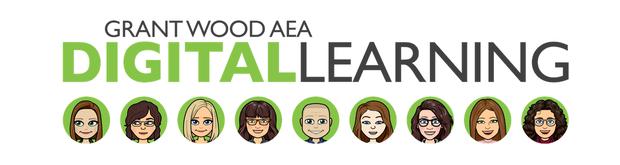 Grant Wood AEA Digital Learning Team