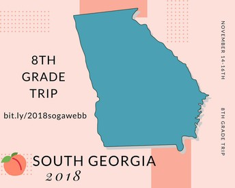 Reminder for 8th Grade Parents- South Georgia Trip
