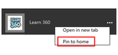 "3. Find the Learn 360 tile and click on the Ellipse and choose ""Pin to home"""