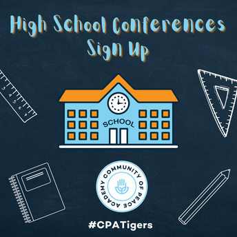 High School Conference Sign Up. #CPATigers. CPA Logo.