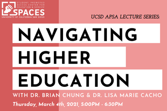UCSD APSA's Navigating Higher Education Event