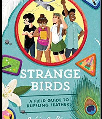 """Strange Birds: A Field Guide to Ruffling Feathers"" by Celia Perez"