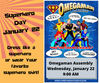 Picture of Omegaman flyer/Superhero Dress Up Day