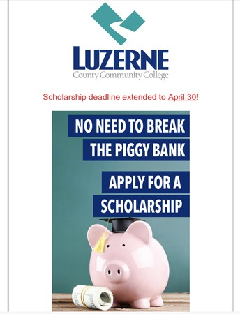 Luzerne County Community College scholarship deadline extended to April 30
