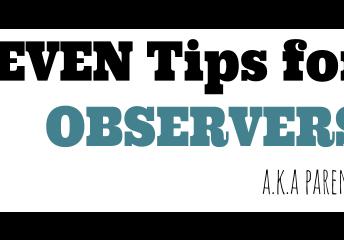 Observation Tips