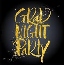 Grad Night 2020 - Get Your Senior a Ticket Now!