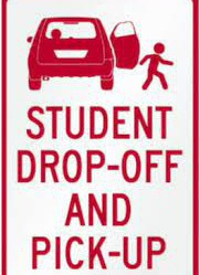 student drop off and pickup street sign