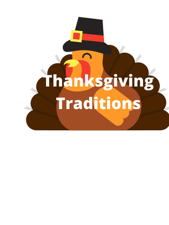 Thanksgiving Traditions by Bella LaVeck