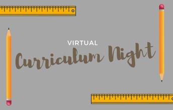Virtual Curriculum Night Thursday September 17, 2020