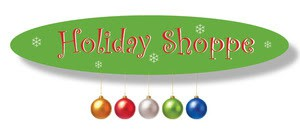Holiday Gift Shoppe 12/12, 13 & 14