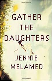 Gather the Daughters by Jenie Melamed