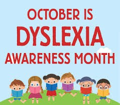 October is Dyslexia Awareness Month.