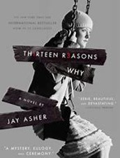 Thirteen Resons Why by Jay Asher