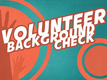 Volunteer Background Check Required Each Year