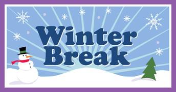 Winter Break ~ No School