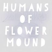Humans Of Flower Mound