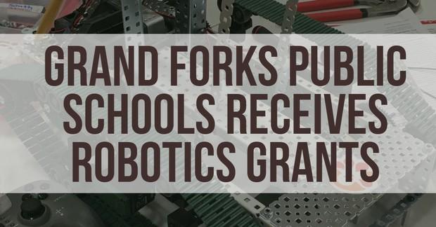 Grand Forks Public Schools Receives Robotics Grants
