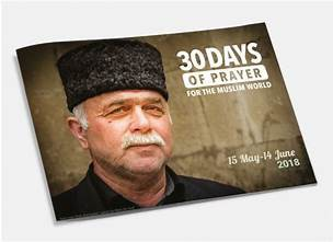 30 Days of Prayer for the Muslim World - May 15 - June 14