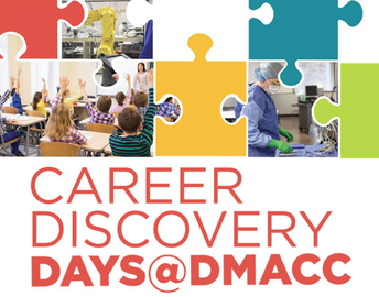 DMACC Career Discovery Days...sign up