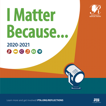 """Reflections 2020-2021 - """"I Matter Because..."""" 23rd District Reflections Showcase"""