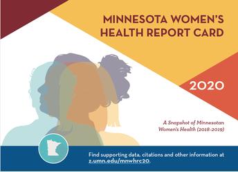 1. 2020 MN Women's Health Report Card (MN-WHRC): A Snapshot of Minnesotan Women's Health