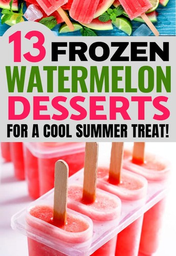 13 Simple & Refreshing Frozen Watermelon Desserts