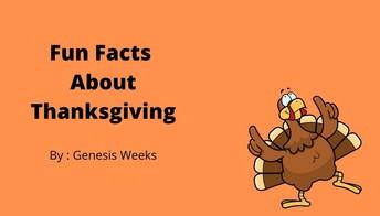 Thanksgiving Fun Facts by Genesis Weeks