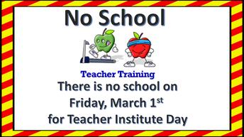 NO SCHOOL - INSTITUTE DAY
