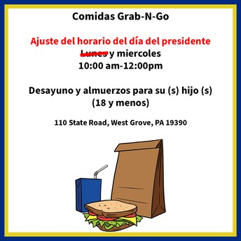 Grab-N-Go Meals Presidents Day Schedule Adjustment - Spanish