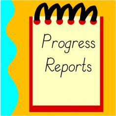 Progress Reports - Coming Tuesday