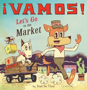 "¡Vamos! Let's Go to the Market,"" illustrated by Raúl Gonzalez"