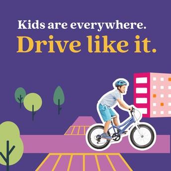 Kids are everywhere- Drive like it