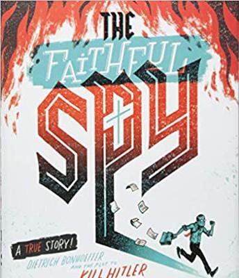 The Faithful Spy by John Hendrix