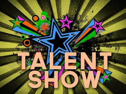 Talent Show?   Next Year!